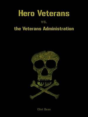 Hero Veterans vs. the Veterans Administration (Paperback)