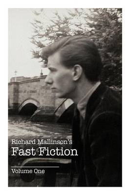 Richard Mallinson's Fast Fiction: Volume One (Paperback)