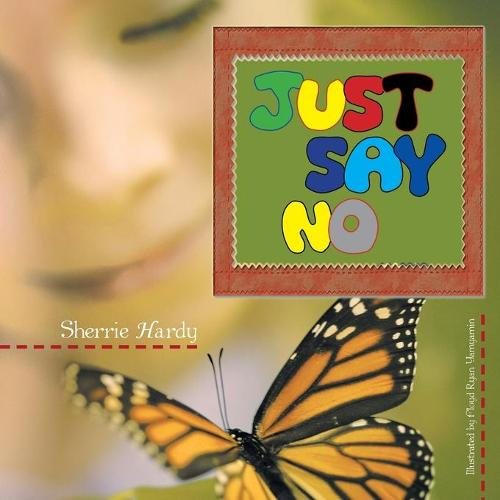 Just Say No (Paperback)