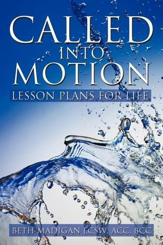 Called Into Motion: Lesson Plans for Life (Paperback)