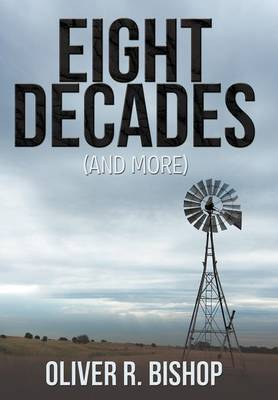 Eight Decades (and More) (Hardback)
