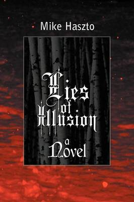 Lies of Illusion (Paperback)
