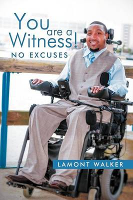 You Are a Witness!: No Excuses (Paperback)