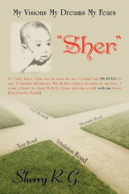 My Visions My Dreams My Fears: Sher (Paperback)