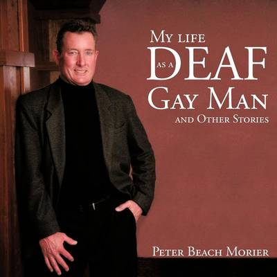 My Life as a Deaf Gay Man and Other Stories (Paperback)