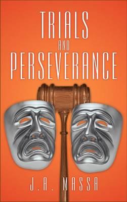Trials and Perseverance (Hardback)