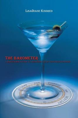The Barometer: A Bartender's Guide to Measuring Up in Your Relationships (Paperback)
