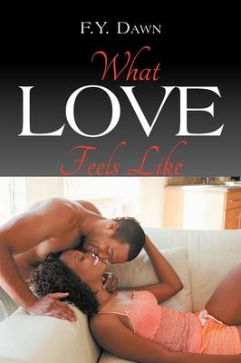 What Love Feels Like (Paperback)
