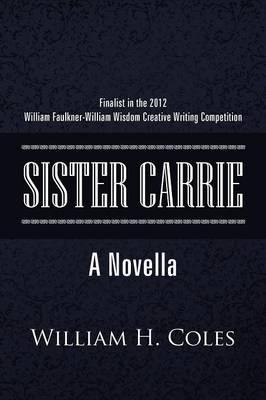 Sister Carrie: A Novella (Paperback)