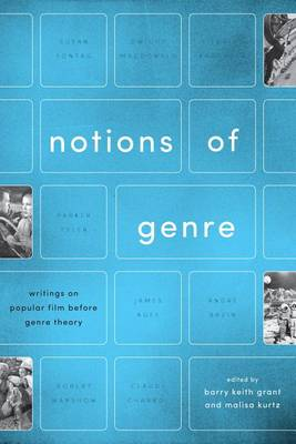 Notions of Genre: Writings on Popular Film Before Genre Theory (Hardback)