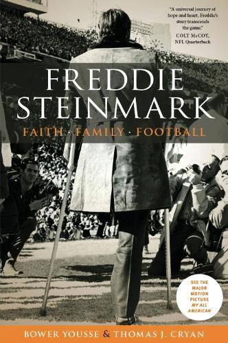 Freddie Steinmark: Faith, Family, Football (Hardback)
