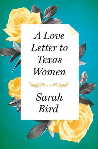 A Love Letter to Texas Women (Hardback)