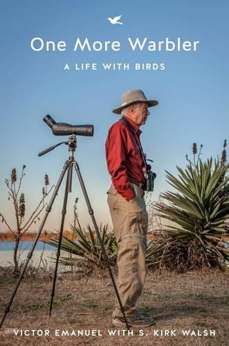 One More Warbler: A Life with Birds (Hardback)