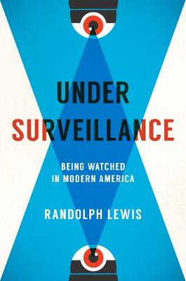 Cover Under Surveillance: Being Watched in Modern America