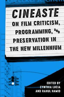 Cineaste on Film Criticism, Programming, and Preservation in the New Millennium (Hardback)