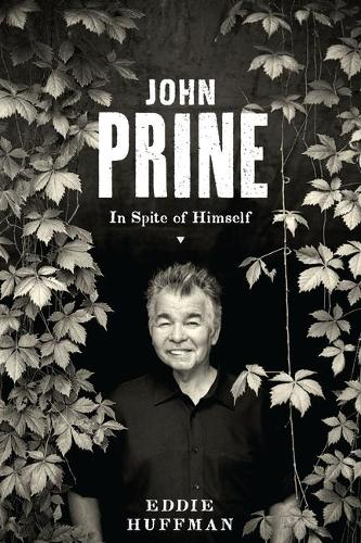 John Prine: In Spite of Himself - American Music Series (Paperback)
