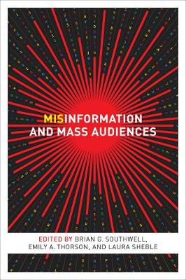Misinformation and Mass Audiences (Paperback)
