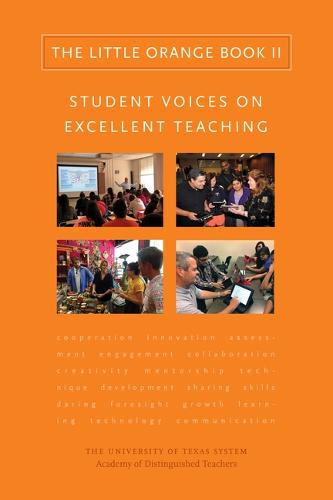 The Little Orange Book II: Student Voices on Excellent Teaching (Hardback)