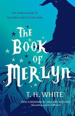 The Book of Merlyn: The Conclusion to the Once and Future King (Paperback)