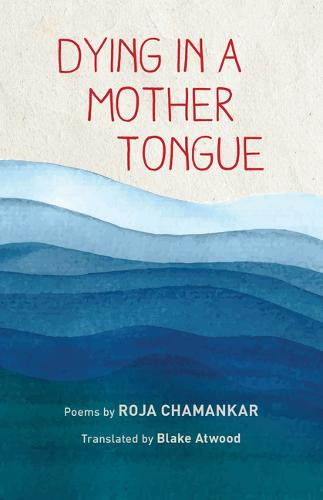 Dying in a Mother Tongue (Paperback)