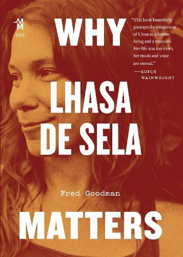 Why Lhasa de Sela Matters - Music Matters (Paperback)