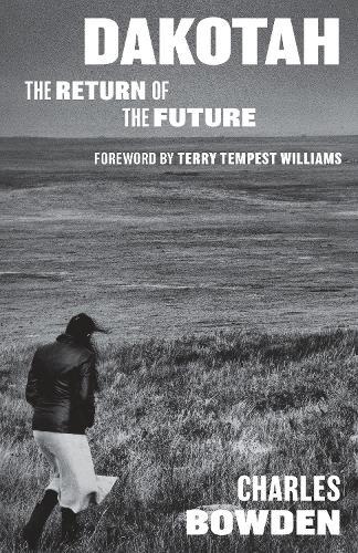 Dakotah: The Return of the Future (Hardback)