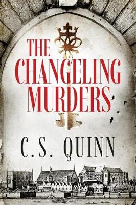 The Changeling Murders - The Thief Taker Series 4 (Paperback)