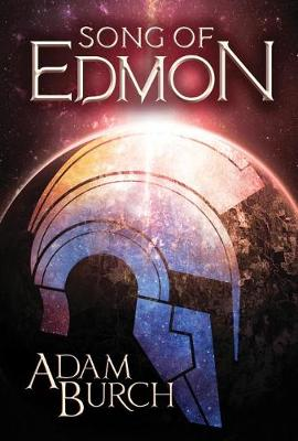 Song of Edmon - The Fracture Worlds 1 (Paperback)
