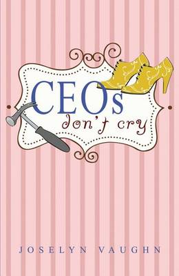 CEOs Don't Cry (Paperback)