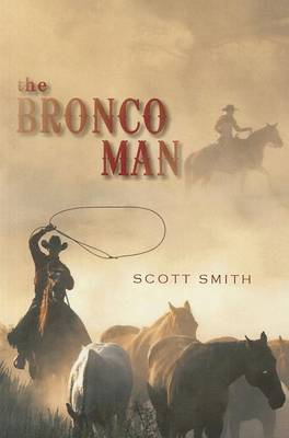 The Bronco Man (Paperback)