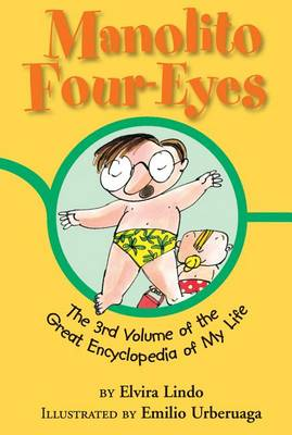 Manolito Four-Eyes: The 3rd Volume of the Great Encyclopedia of My Life - Manolito Four-Eyes 3 (Paperback)