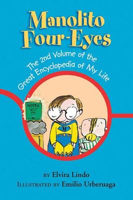 Manolito Four-Eyes: The 2nd Volume of the Great Encyclopedia of My Life - Manolito Four-Eyes 2 (Paperback)