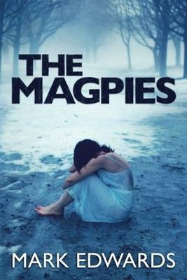 The Magpies (Paperback)