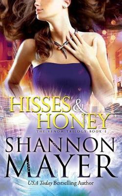 Hisses and Honey - The Venom Trilogy 3 (Paperback)