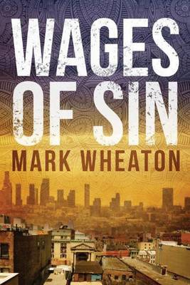 Wages Of Sin - Luis Chavez 3 (Paperback)