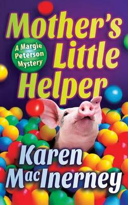 Mother's Little Helper - A Margie Peterson Mystery 3 (Paperback)