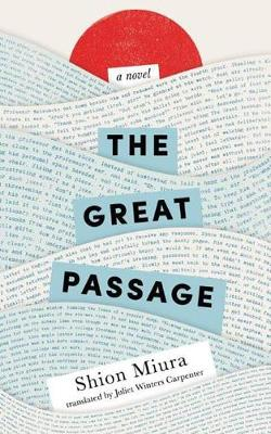 The Great Passage (Paperback)