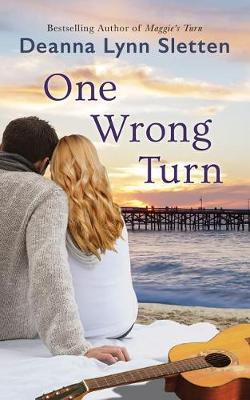 One Wrong Turn: A Novel (Paperback)