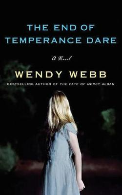 The End of Temperance Dare: A Novel (Paperback)