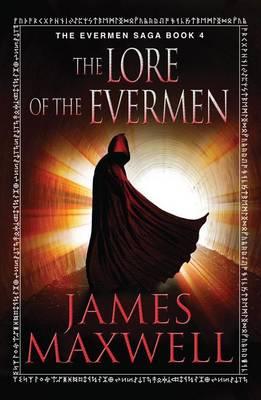 The Lore of the Evermen - The Evermen Saga 4 (Paperback)