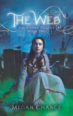 The Web - Fianna Trilogy 2 (Paperback)