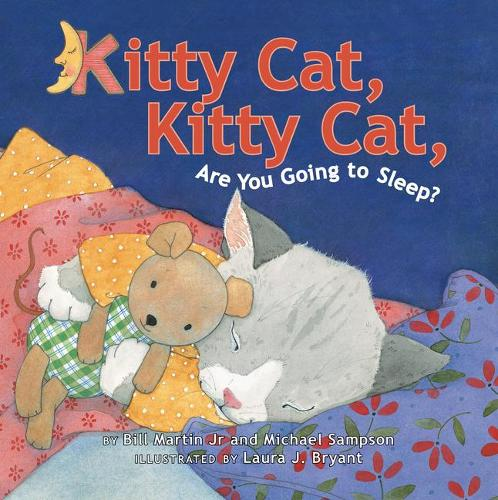 Kitty Cat, Kitty Cat, Are You Going to Sleep? (Paperback)