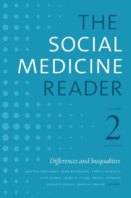 The Social Medicine Reader, Volume II, Third Edition: Differences and Inequalities (Hardback)