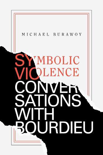 Symbolic Violence: Conversations with Bourdieu (Hardback)