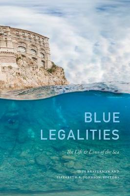 Blue Legalities: The Life and Laws of the Sea (Paperback)