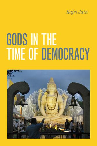 Gods in the Time of Democracy (Paperback)