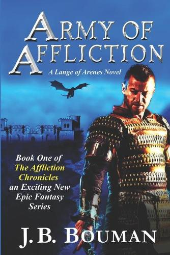 Army of Affliction: A Lange of Arenes Novel - Affliction Chronicles 1 (Paperback)