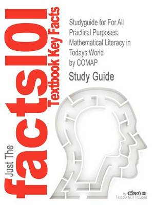 Studyguide for for All Practical Purposes: Mathematical Literacy in Todays World by Comap, ISBN 9781429243162 (Paperback)