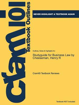 Studyguide for Business Law by Cheeseman, Henry R (Paperback)