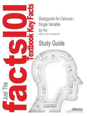 Studyguide for Calculus - Single Variable by Inc (Paperback)